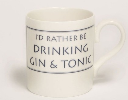 I'd rather be drinking gin & tonic