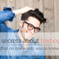 Toyboy Warehouse - 5 secrets about toyboys that no one wants you to know