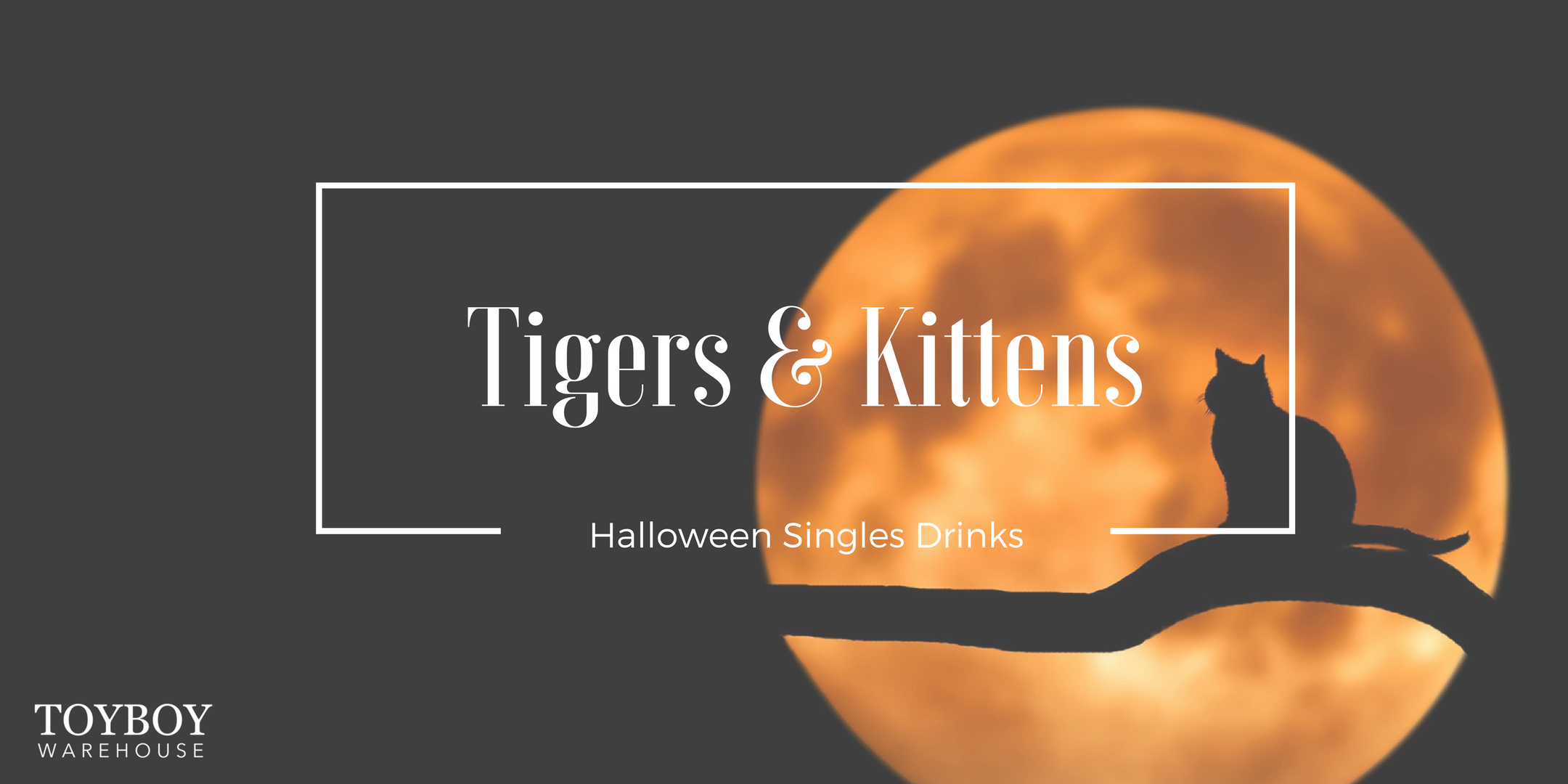 Tigers and Kittens Halloween Singles Drinks