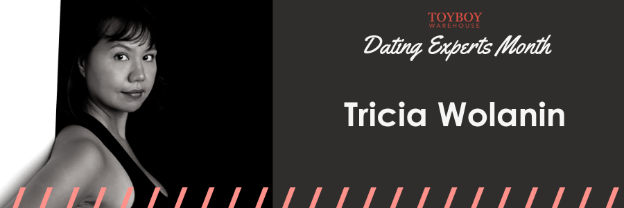 An Interview with Tricia Wolanin – Dating Experts Month
