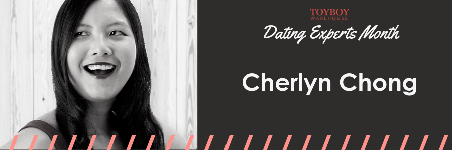 An Interview with Cherlyn Chong – Dating Experts Month