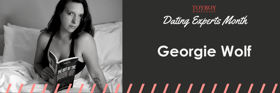 An Interview with Georgie Wolf – Dating Experts Month