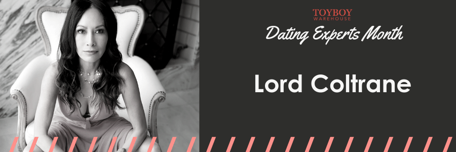 An Interview with Lord Coltrane – Dating Experts Month