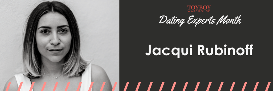 An Interview with Jacqui Rubinoff – Dating Experts Month