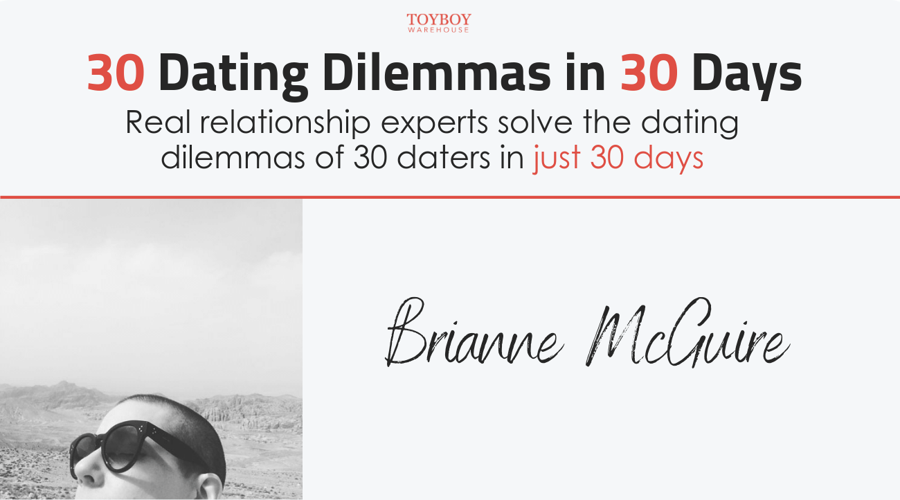 30 Dating Dilemmas in 30 Days – Brianne McGuire