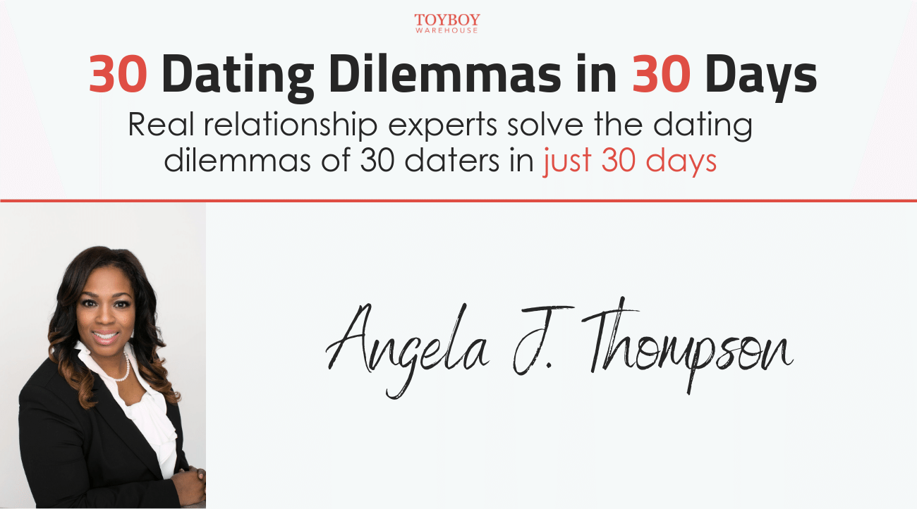 30 Dating Dilemmas in 30 Days – Angela J. Thompson