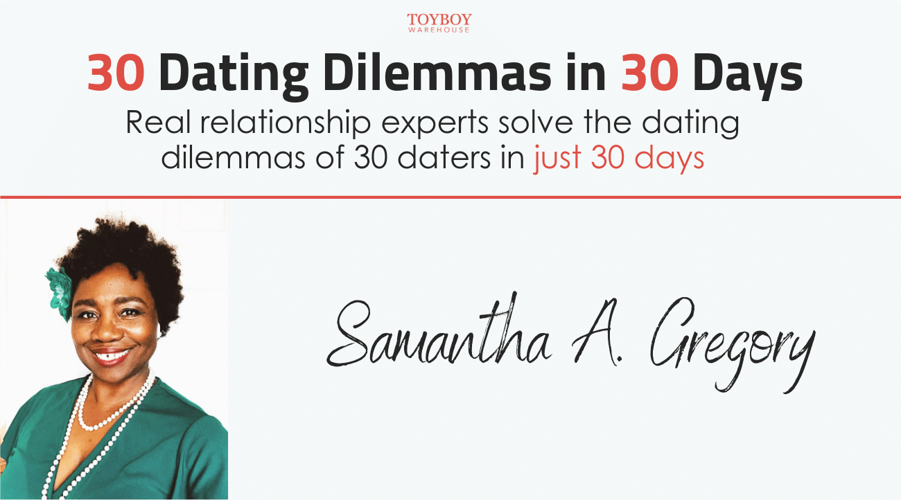 30 Dating Dilemmas in 30 Days – Samantha A. Gregory